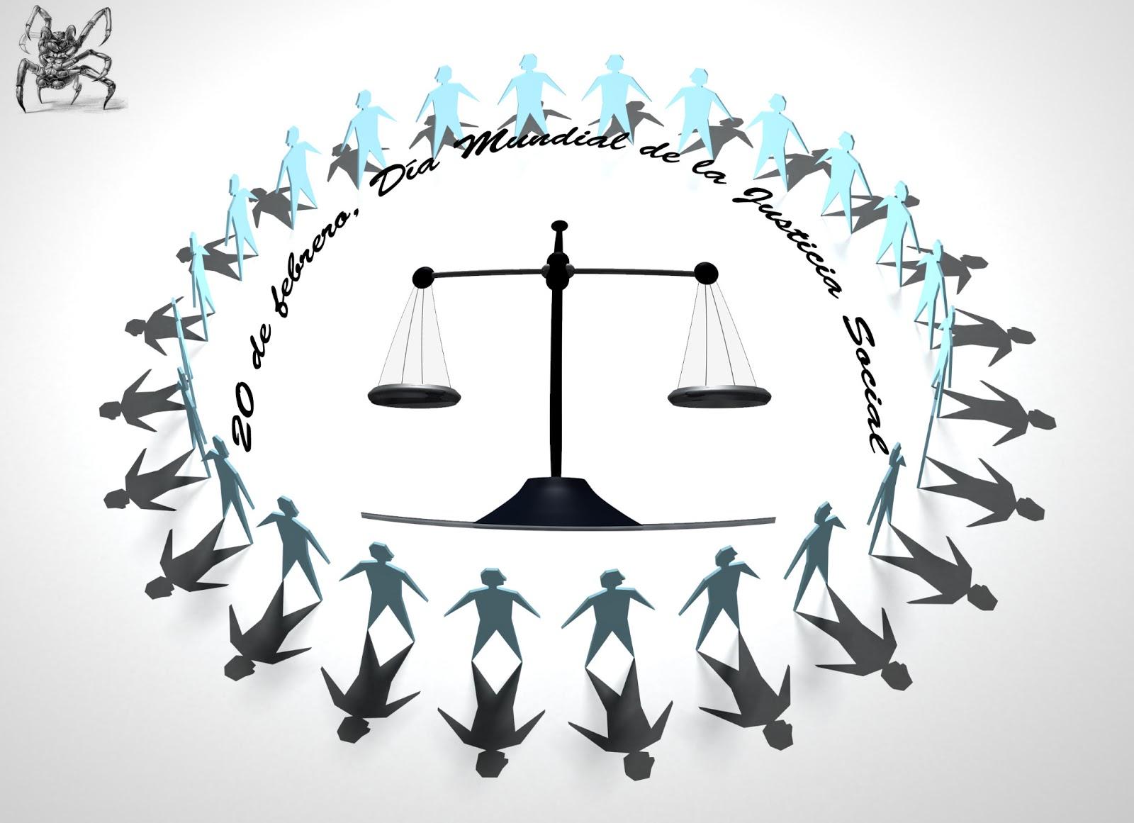 20 de febrero Día Mundial de la Justicia Social.