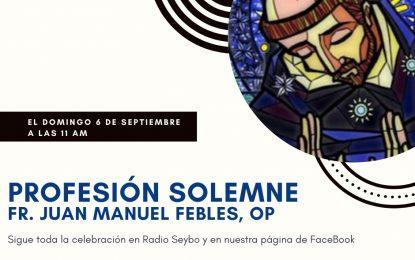 Celebración de la profesión solemne de Wander el próximo domingo